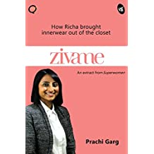 Zivame: How Richa brought innerwear out of the closet (Business Reads)