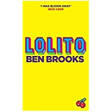 Lolito by Ben Brooks (2013-08-01)