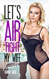 Let's Airtight My Wife: Poolside (English Edition)