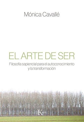 El arte de ser (Sabiduría perenne) por Mónica Cavallé Cruz