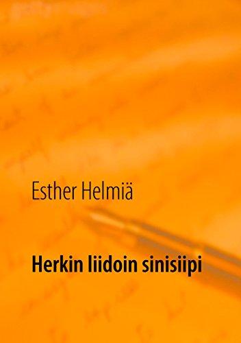 Herkin liidoin sinisiipi: Runoja (Finnish Edition)