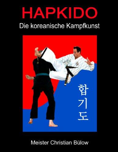 Hapkido: Die koreanische Kampfkunst