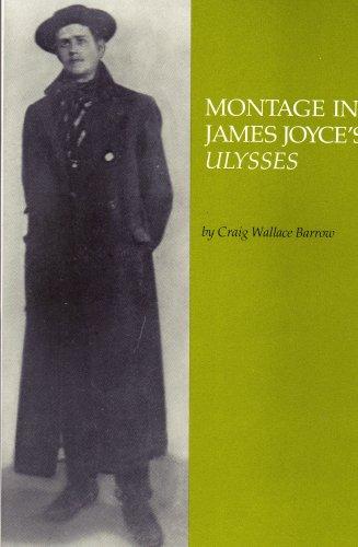 Montage in James Joyce's Ulysses (Studia Humanitatis) por Craig Wallace Barrow