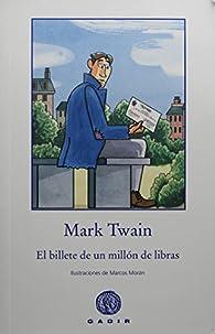 El Billete De Un Millón De Libras par Mark Twain