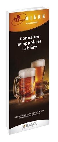 Connaître et apprécier la bière par James Turnbull