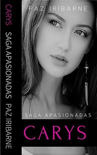 CARYS (SAGA APASIONADAS 4) de Paz Iribarne