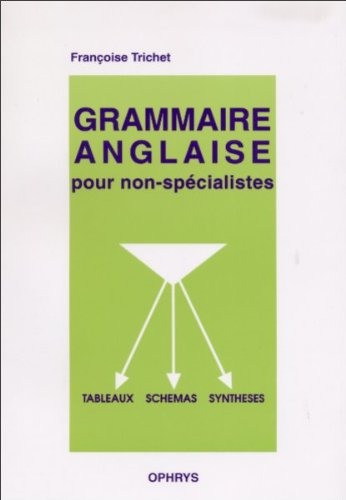Grammaire anglaise pour non-spécialistes