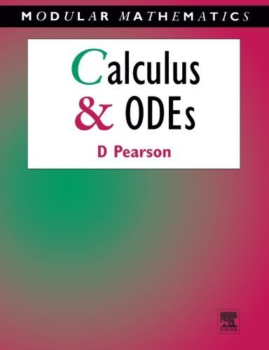 Calculus & Ordinary Differential Equations (Modular Mathematics Series) by Pearson, David (1991) Paperback