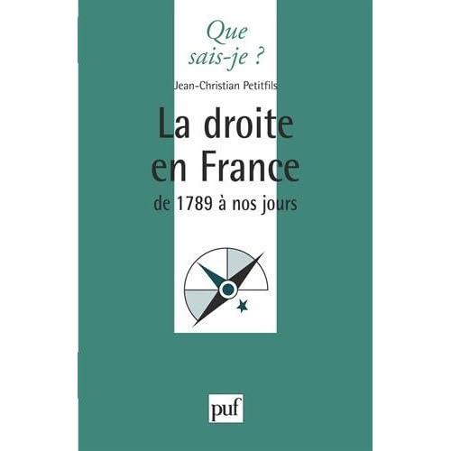 La Droite en France de 1789 à nos jours