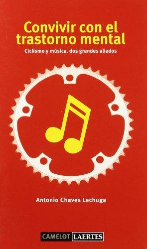 Convivir con el trastorno mental: Ciclismo y música, dos grandes aliados (Camelot) por Antonio Chaves Lechuga