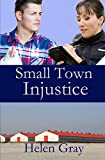 Small Town Injustice