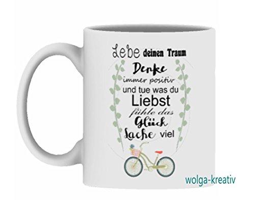 """wolga-kreaiv Tasse """"Lebe deinen Traum, denke immer positiv..."""" Spruch Geschenk"""