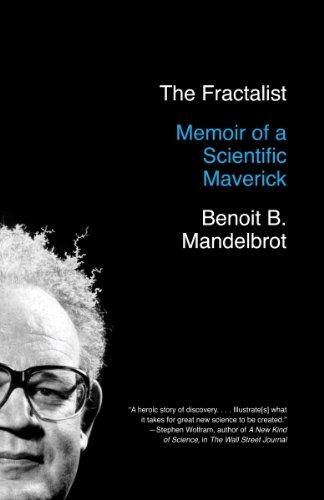 The Fractalist: Memoir of a Scientific Maverick (English Edition)