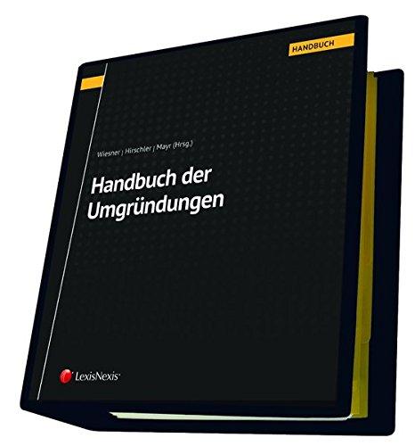 Handbuch der Umgründungen (Loseblatt)