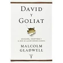 David y Goliat (Spanish Edition) by Malcolm Gladwell (2013-10-31)