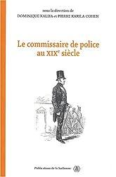 Le commissaire de police au XIXe siècle