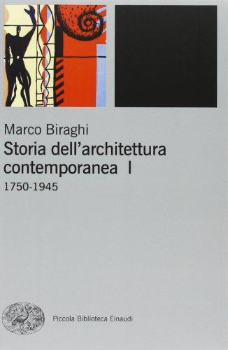 Storia dell'architettura contemporanea. Ediz. illustrata: 1