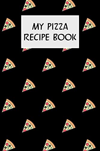 My Pizza Recipe Book: Cookbook with Recipe Cards for Your Pizza Recipes