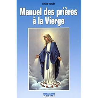Manuel des prières à la Vierge, les prières de guérison