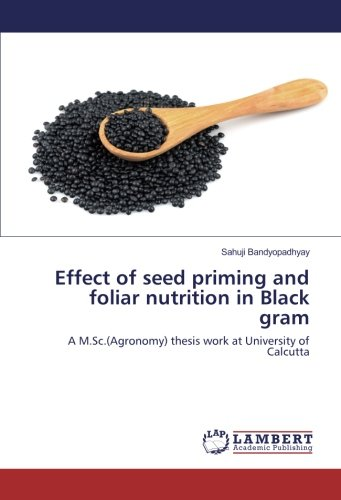 effect-of-seed-priming-and-foliar-nutrition-in-black-gram-a-mscagronomy-thesis-work-at-university-of