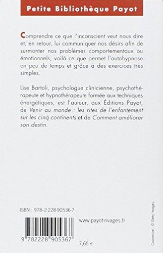 Se libérer par l'hypnose. 10 exercices d'auto-hypnose