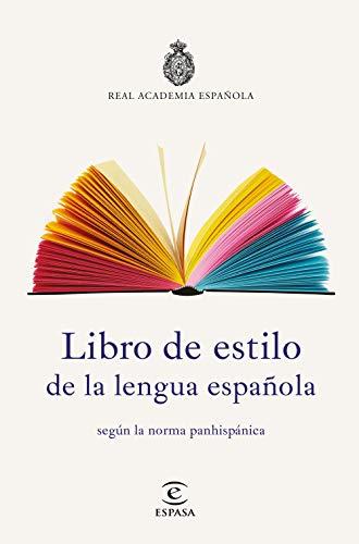 Libro de estilo de la lengua española (NUEVAS OBRAS REAL ACADEMIA) por Real Academia Española