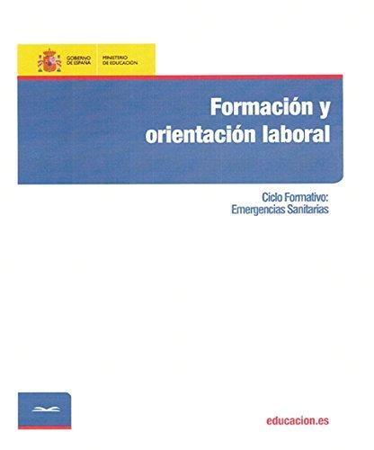 Formación y orientación laboral. Ciclo formativo: Emergencias Sanitarias por Pablo Castro Abad