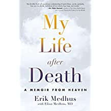 My Life After Death: A Memoir from Heaven (English Edition)