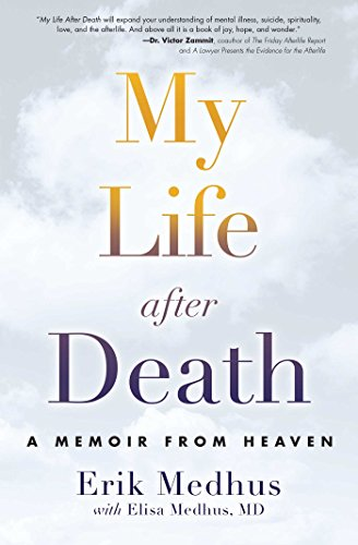 my-life-after-death-a-memoir-from-heaven