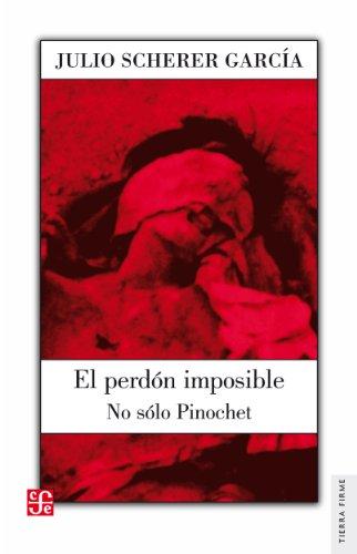 El perdón imposible. No sólo Pinochet (Arte)