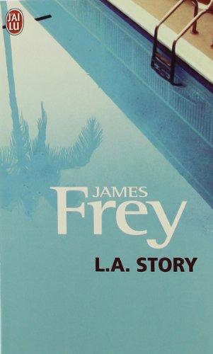 L.A. Story par James Frey