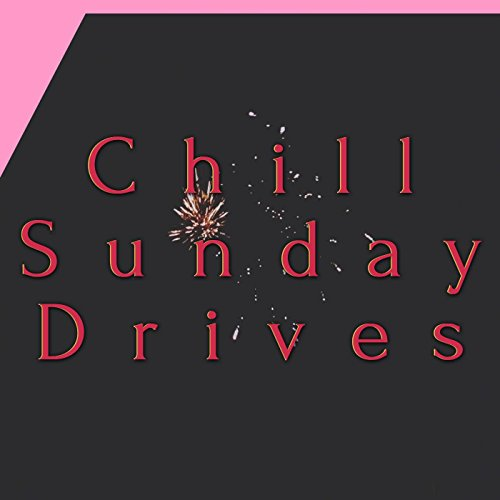 Chill Sunday Drives (feat. the Passion Hi-Fi)