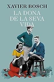 La dona de la seva vida (Catalan Edition)