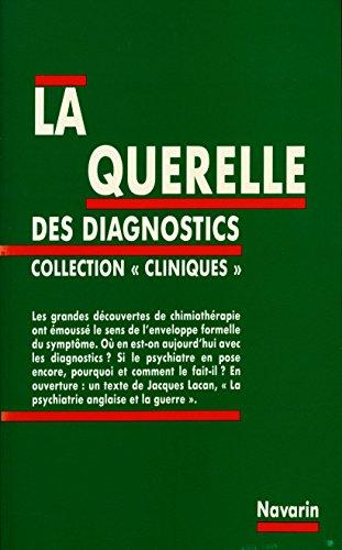 La querelle des diagnostics - En ouverture, un texte de Jacques Lacan :