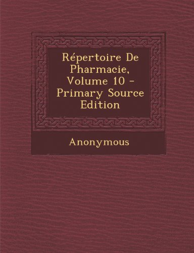 Repertoire de Pharmacie, Volume 10