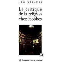 La critique de la religion chez Hobbes : Une contribution à la compréhension des Lumières (1933-1934)