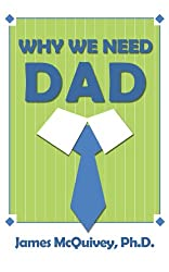 Why We Need Dad (English Edition)