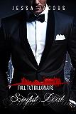 Sinful Deal: A Billionaire Romance (Full Tilt Billionaire Book 1)