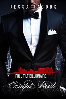 Sinful Deal: A Billionaire Romance (Full Tilt Billionaire Book 1) by [Jacobs, Jessa]
