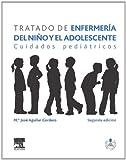 Tratado de enfermería del niño y el adolescente + StudentConsult en español: Cuidados pediátricos