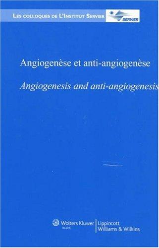 Angiogenèse et anti-angiogenèse
