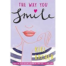 The Way You Smile (English Edition)