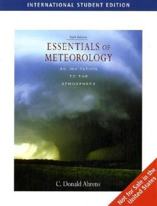 Essentials of Meteorology (ISE) by C. Donald Ahrens (2007-03-02)