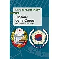 Histoire de la Corée: des origines à nos jours