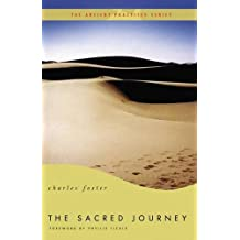 The Sacred Journey (Ancient Practices Series)