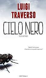 Cielo Nero: Pluvia Lacrimarum (G&L Vol. 1) (Italian Edition)