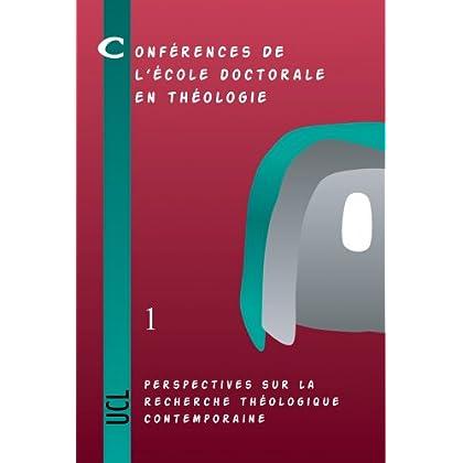 Perspectives Sur La Recherche Theologique Contemporaine