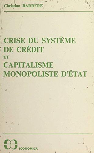 Crise du système de crédit et capitalisme monopoliste d'État