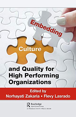 Embedding Culture and Quality for High Performing Organizations (English Edition)