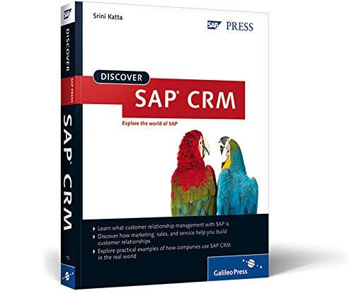 Discover SAP CRM: Solution for Success (SAP PRESS: englisch)